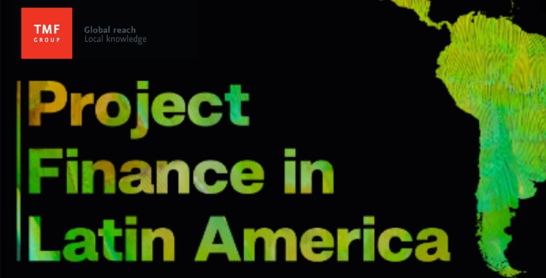 Project Finance in Latin America