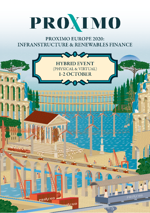 Proximo Europe 2020: Infrastructure & Renewables Finance