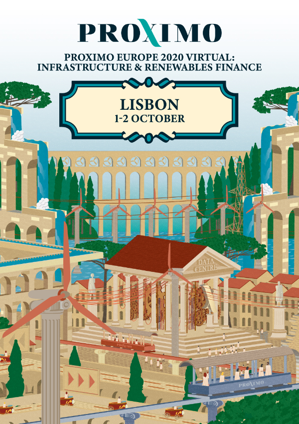 Proximo Europe 2020 Virtual: Infrastructure & Renewables Finance