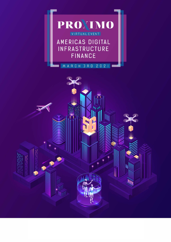 Proximo Americas Digital Infrastructure Finance 2021