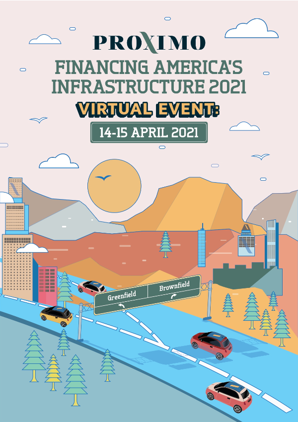 Proximo Financing America's Infrastructure 2021