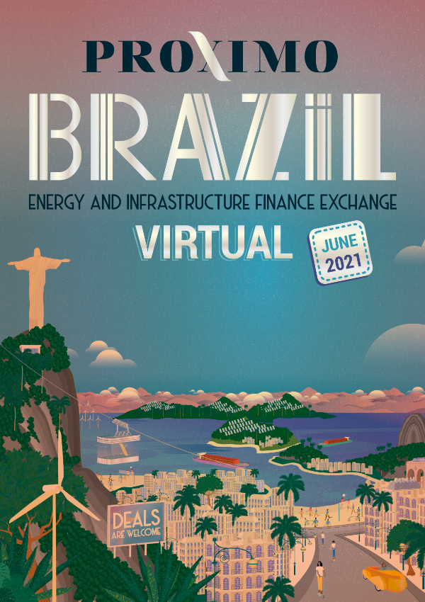 Proximo Brazil: Energy & Infrastructure Finance 2021