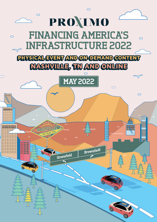 Proximo Financing America's Infrastructure 2022