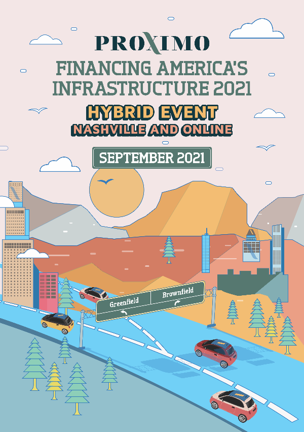 Proximo Financing America's Infrastructure Hybrid 2021