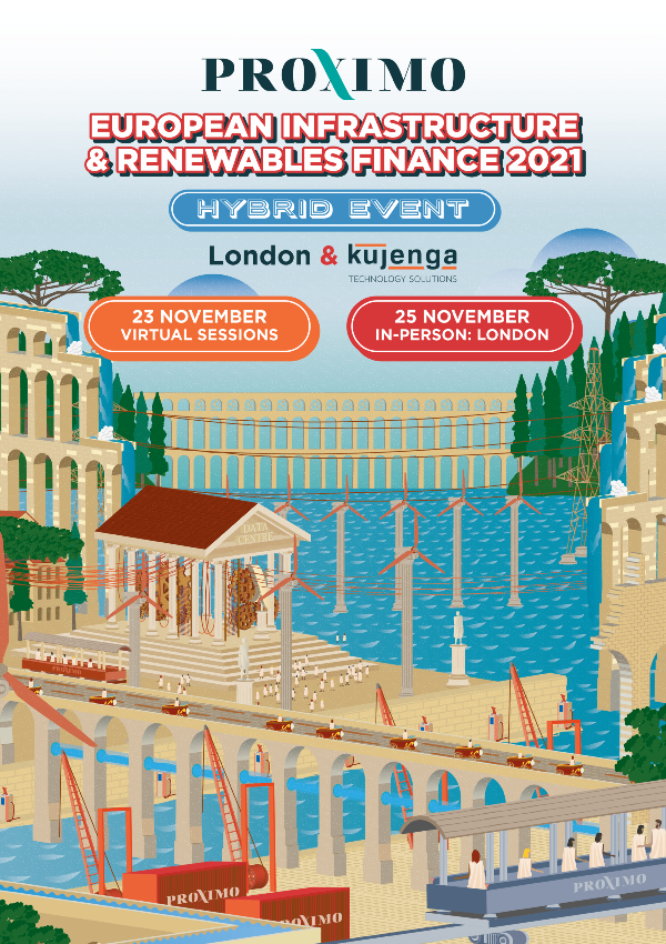 Proximo European Infrastructure & Renewables Finance 2021 DAY 2
