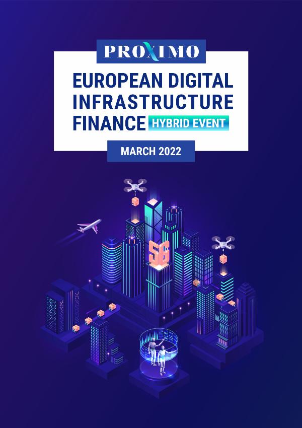 Proximo European Digital Infrastructure Finance 2022: Paris